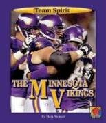 9781599532103: The Minnesota Vikings (Team Spirit)