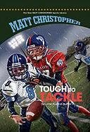 9781599533599: Tough to Tackle (New Matt Christopher Sports Library (Library))