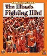 The Illinois Fighting Illini (Hardback): Mark Stewart