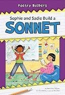 9781599534404: Sophie and Sadie Build a Sonnet (Poetry Builders)