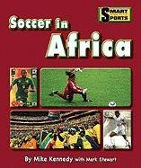 9781599534411: Soccer in Africa (Smart about Sports)
