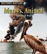 Man vs. Animal: Species at Risk (Second: Amy Tilmont, Jeff