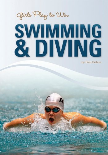 9781599534664: Girls Play to Win Swimming & Diving
