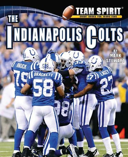9781599535258: The Indianapolis Colts (Team Spirit (Norwood))