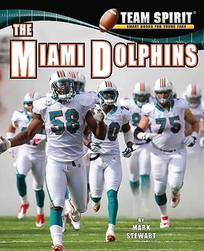 9781599535289: Miami Dolphins, the (Team Spirit)