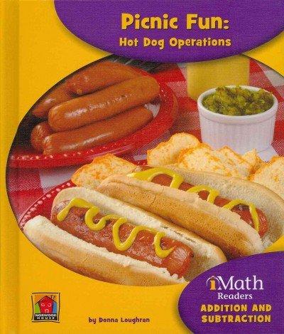 Picnic Fun: Hot Dog Operations (Imath Readers, Level a): Loughran, Donna
