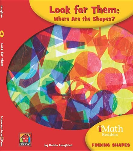 Look for Them: Where Are the Shapes? (Imath Readers, Level a): Loughran, Donna