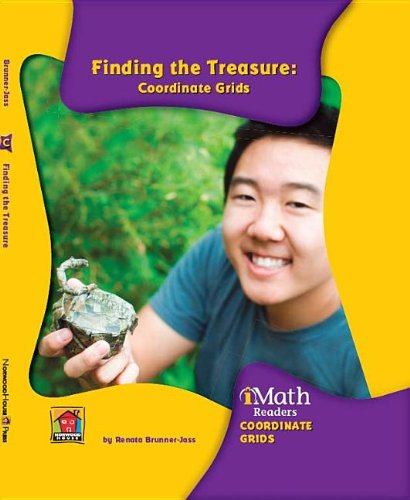 Finding the Treasure: Coordinate Grids (Imath Readers, Level C): Brunner-Jass, Renata