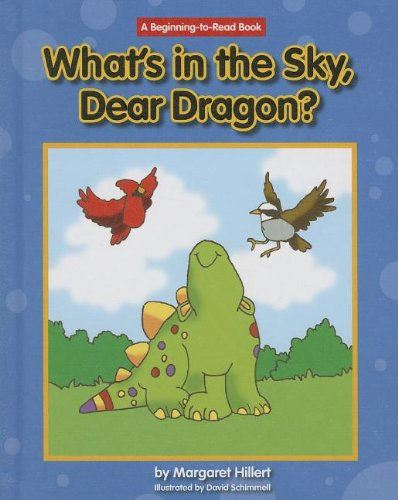 What's in the Sky, Dear Dragon? (1599535807) by Margaret Hillert