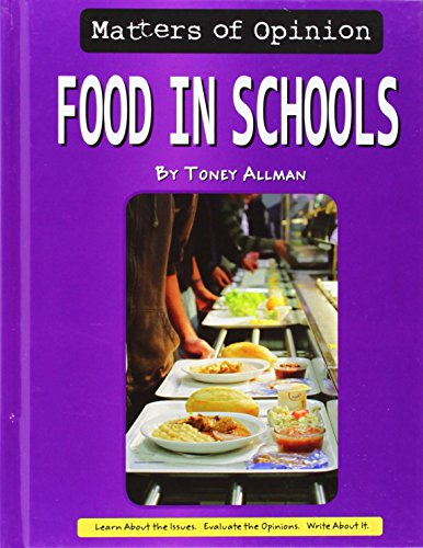 Food in the Schools (Matters of Opinion): Allman, Toney