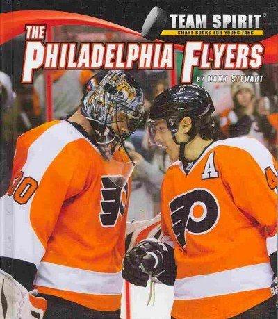 9781599536255: Philadelphia Flyers, the (Team Spirit)