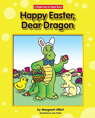 Happy Easter, Dear Dragon: 21st Century Edition: Margaret Hillert