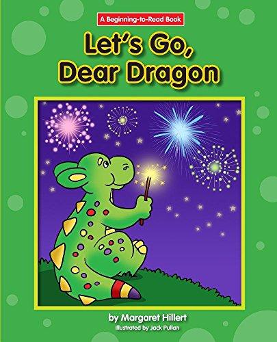 9781599537740: Let's Go, Dear Dragon (Beginning-to-Read: Dear Dragon)