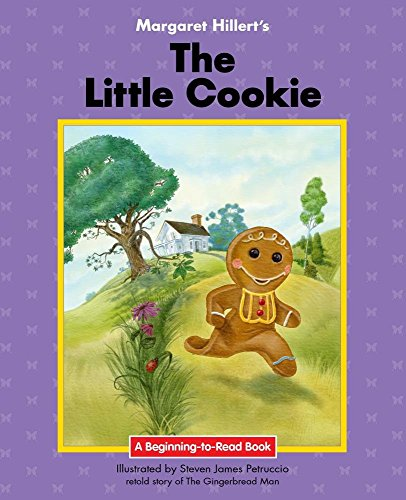 9781599537825: The Little Cookie: 21st Century Edition (Beginning-to-Read: Fairy Tales and Folklore)