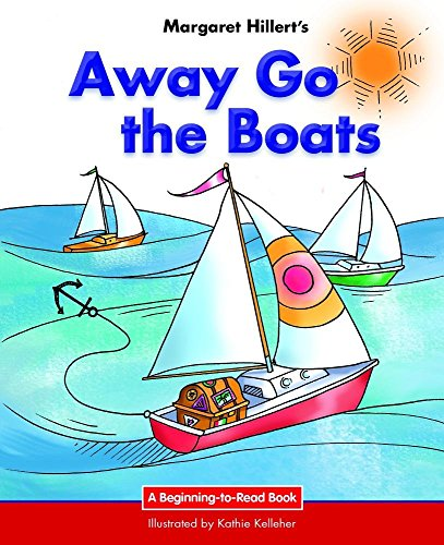 9781599537924: Away Go the Boats (Beginning-To-Read Books)