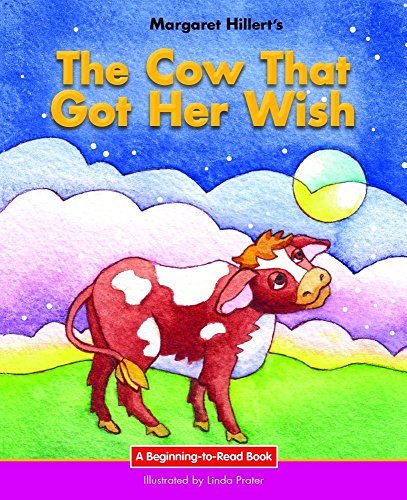 9781599537979: The Cow That Got Her Wish (Beginning-to-Read: Fairy Tales and Folklore)