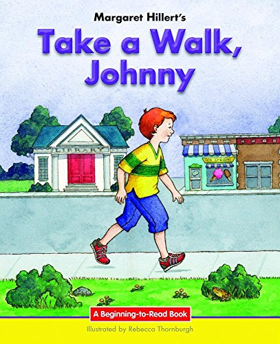Take a Walk, Johnny: 21st Century Edition: Hillert, Margaret