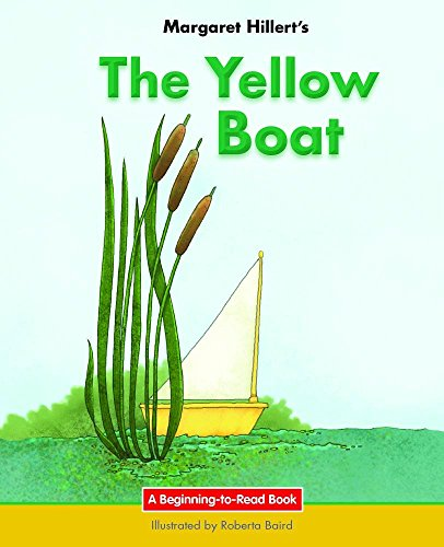 9781599538112: The Yellow Boat: 21st Century Edition (Beginning-to-Read: Easy Stories)