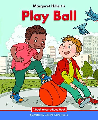 9781599538198: Play Ball: 21 Century Edition (Beginning-to-Read: Easy Stories)