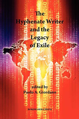 9781599540078: The Hyphenate Writer and the Legacy of Exile (Saggistica)
