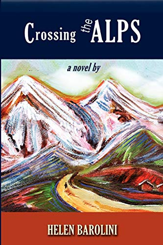 Crossing the Alps (Via Folios): Barolini, Helen