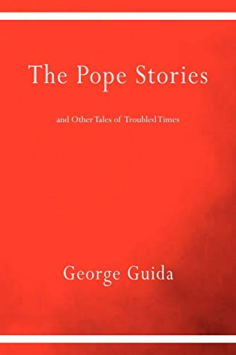 9781599540375: The Pope Stories and Other Tales of Troubled Times (Via Folios)