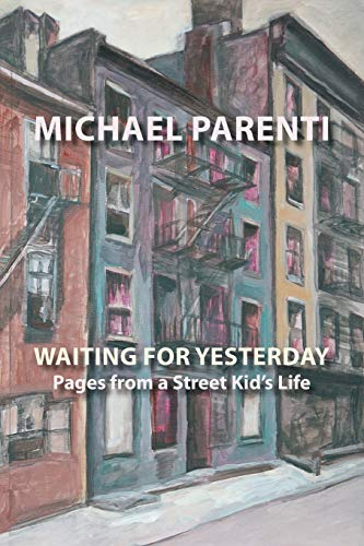 9781599540580: Waiting for Yesterday: Pages from a Street Kid's Life (Via Folios)