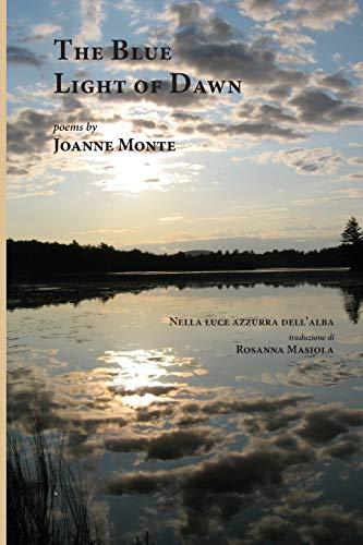 The Blue Light of Dawn (Paperback): Joanne Monte
