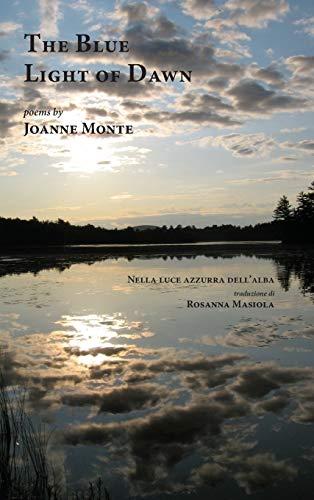 The Blue Light of Dawn: Monte, Joanne