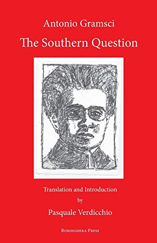 The Southern Question (Paperback): Antonio Gramsci