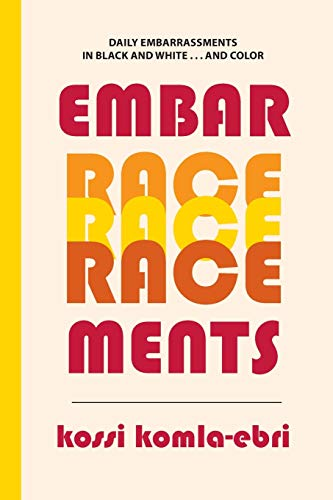 9781599541242: Embar-Race-Ments (Crossings)