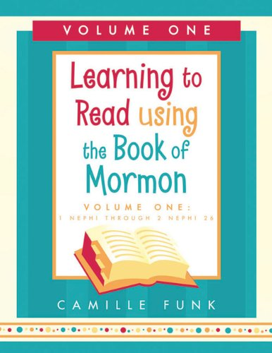 9781599550022: Learning to Read Using the Book of Mormon, Vol 1