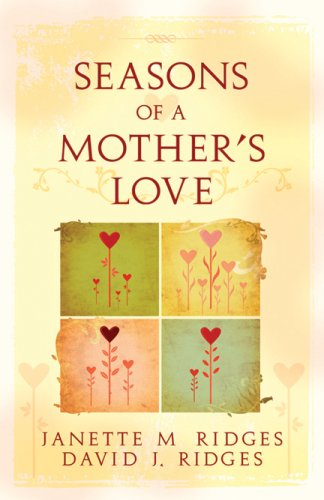 9781599550053: Seasons of a Mother's Love