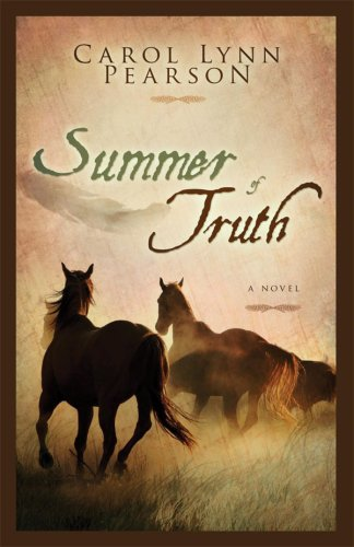 Summer of Truth (9781599550466) by Carol Lynn Pearson