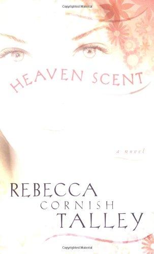 9781599551005: Heaven Scent
