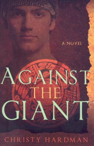 9781599551173: Against the Giant