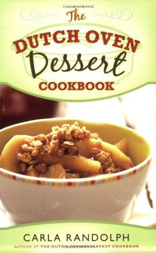 9781599551234: The Dutch Oven Dessert Cookbook