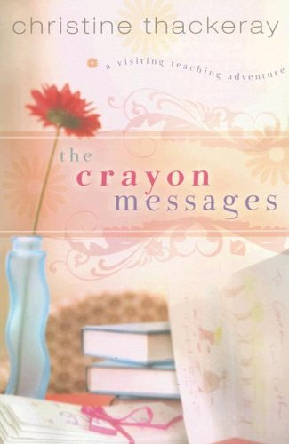 9781599551487: The Crayon Messages (Visiting Teaching Adventures)
