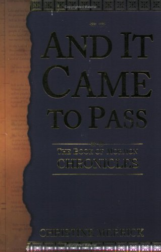 And It Came to Pass: The Book of Mormon Chronicles. This book simply tells the stories of the Book ...
