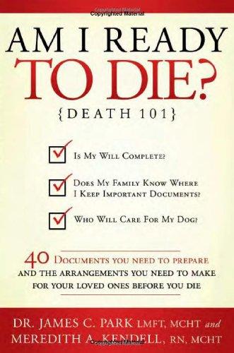 9781599552613: Am I Ready to Die?: Death 101
