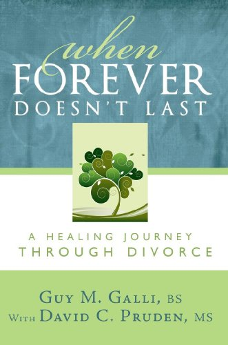 9781599553092: When Forever Doesn't Last: A Healing Journey Through Divorce