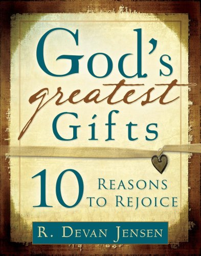 9781599553337: God's Greatest Gifts: 10 Reasons to Rejoice