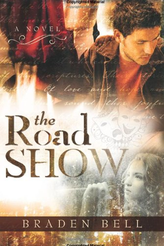 9781599553566: The Road Show