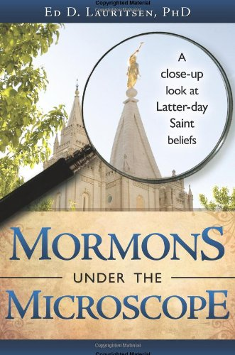 9781599553979: Mormons Under the Microscope: A Close-up Look at Latter-day Saint Beliefs