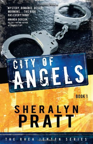 The Rhea Jensen Series Book 1: City of Angels: Sheralyn Pratt; Pratt, Sheralyn