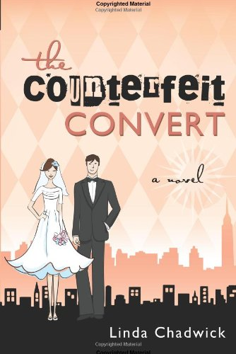 9781599554174: The Counterfeit Convert