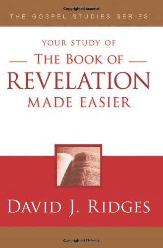 The Book of Revelation Made Easier (Gospel Studies Series): Ridges, David J.