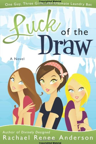 Luck of the Draw: Rachael Renee Anderson