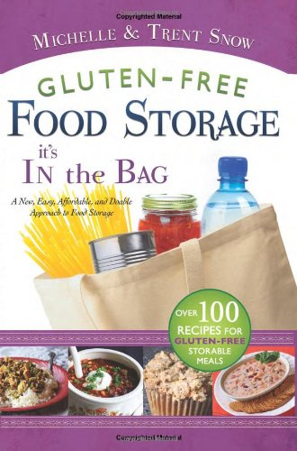 9781599554891: Gluten Free Food Storage, It's in the Bag