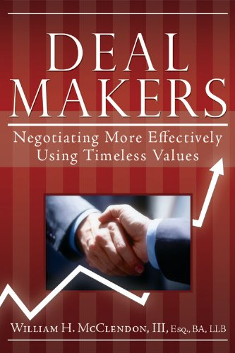 9781599555003: Deal Makers: Negotiating More Effectively Using Timeless Values